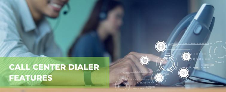 Call Center Dialer Features