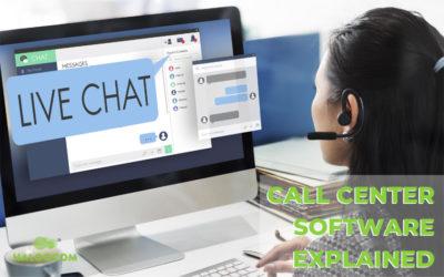 Call Center Software Explained