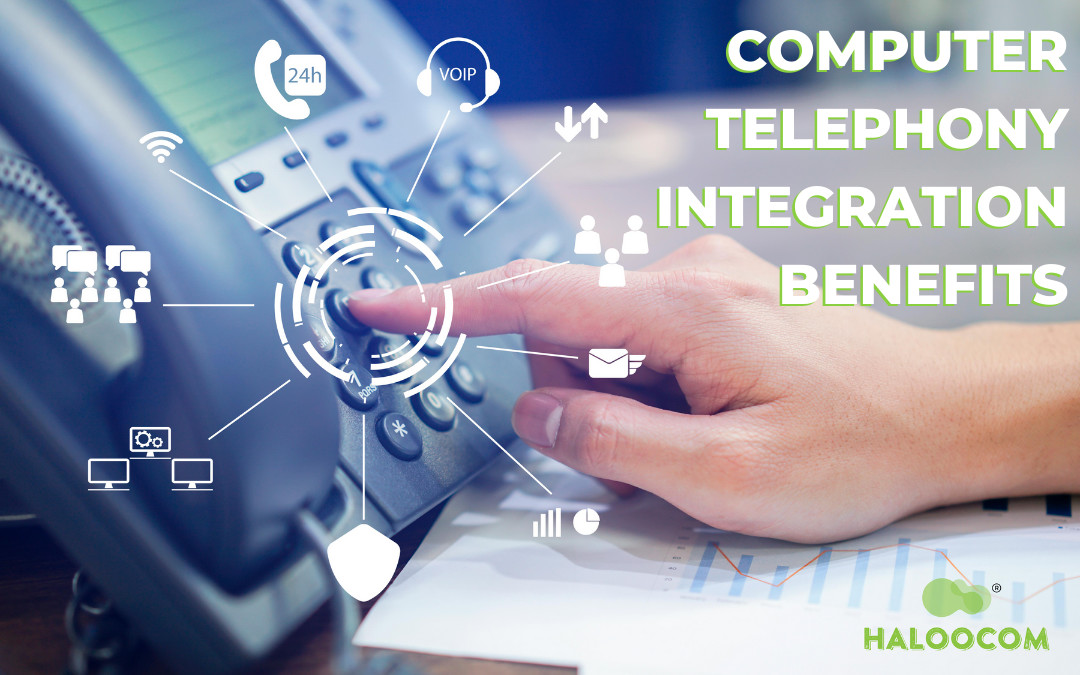 Computer Telephony Integration (CTI) Benefits